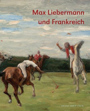 Catalogue de l'exposition Liebermann et la France